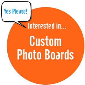 We can create custom Photo Boards